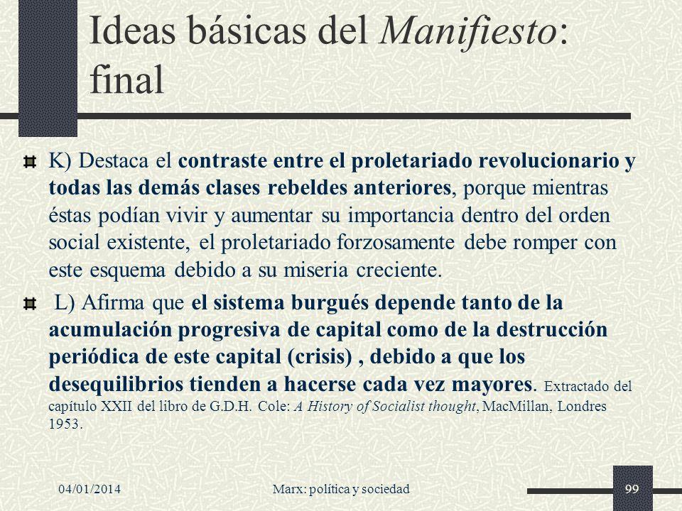 Ideas básicas del Manifiesto: final