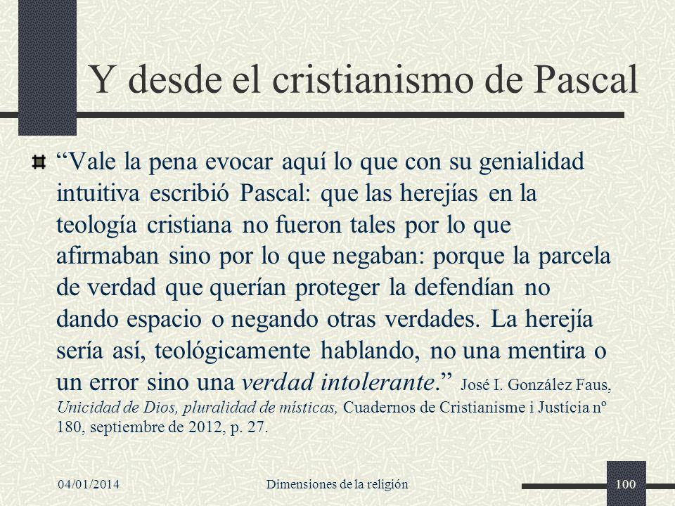 Y desde el cristianismo de Pascal