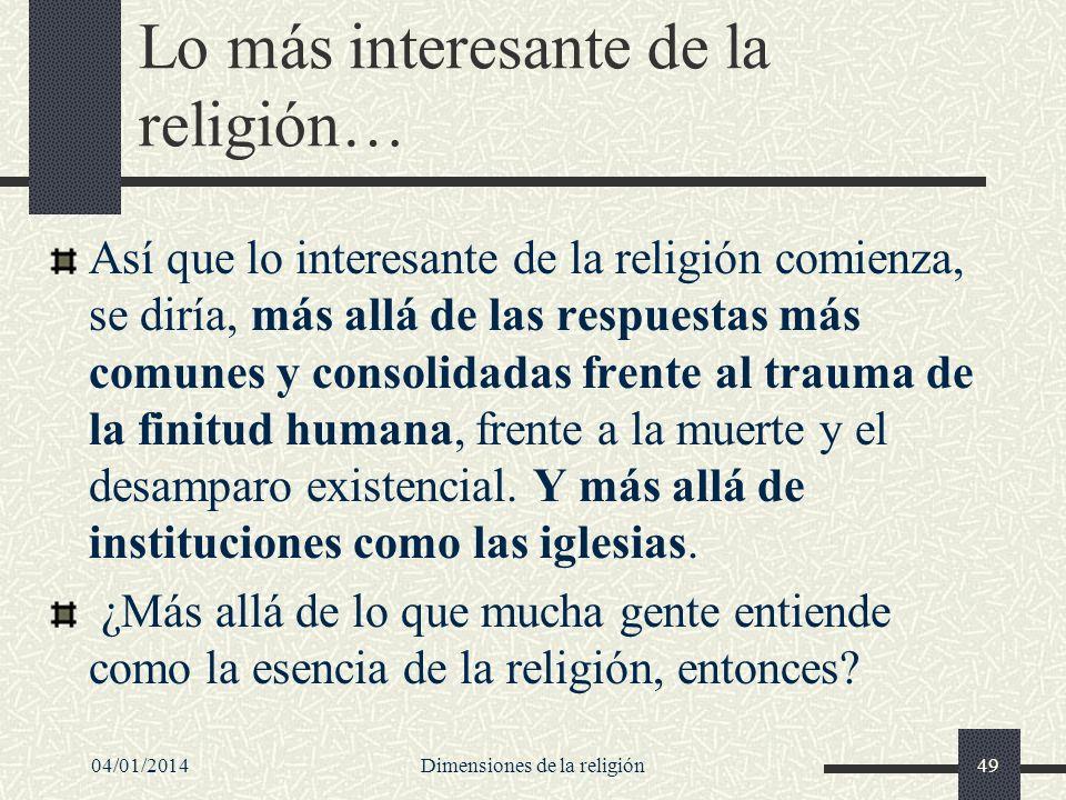 Lo más interesante de la religión…