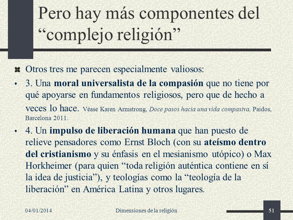 Pero hay más componentes del complejo religión