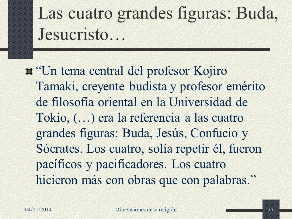 Las cuatro grandes figuras: Buda, Jesucristo…