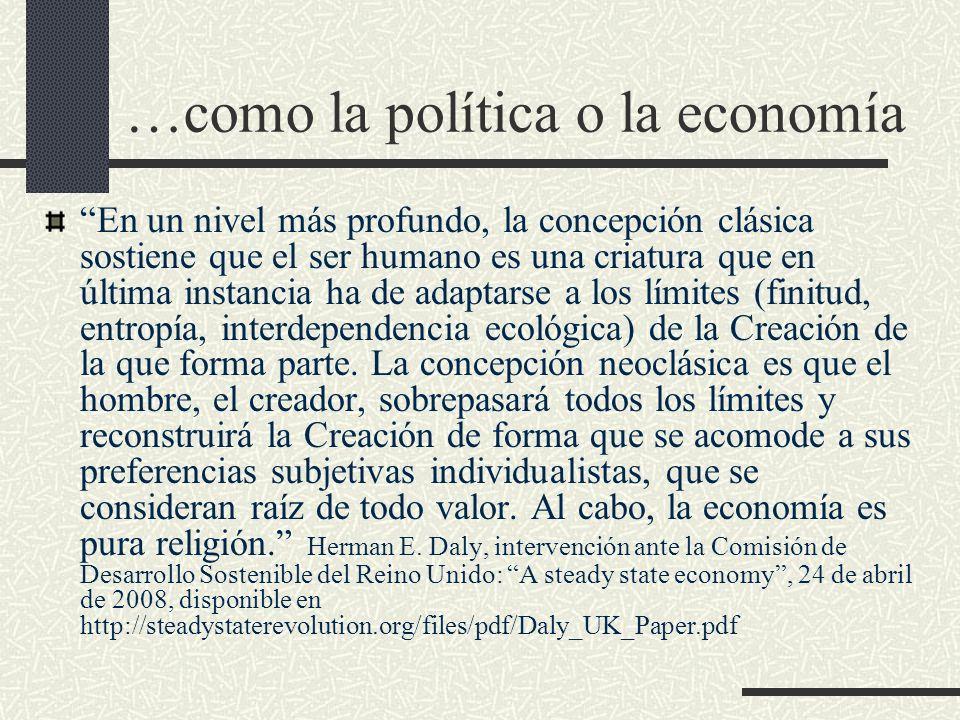 …como la política o la economía