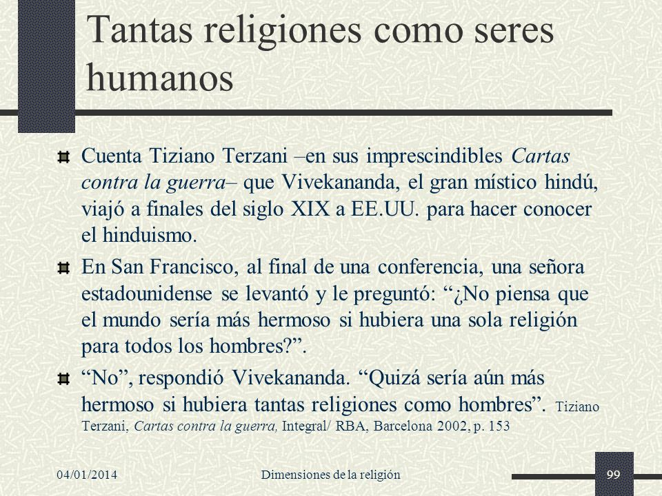 Tantas religiones como seres humanos