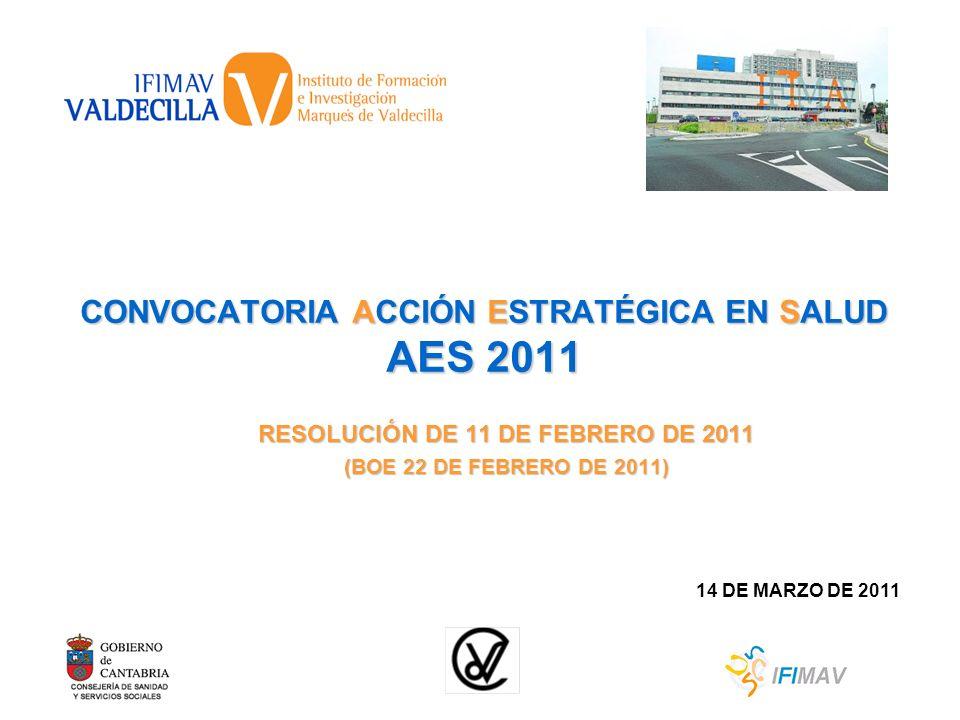 CONVOCATORIA ACCIÓN ESTRATÉGICA EN SALUD AES 2011
