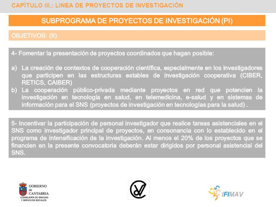 SUBPROGRAMA DE PROYECTOS DE INVESTIGACIÓN (PI)