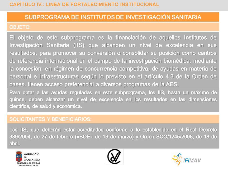 SUBPROGRAMA DE INSTITUTOS DE INVESTIGACIÓN SANITARIA