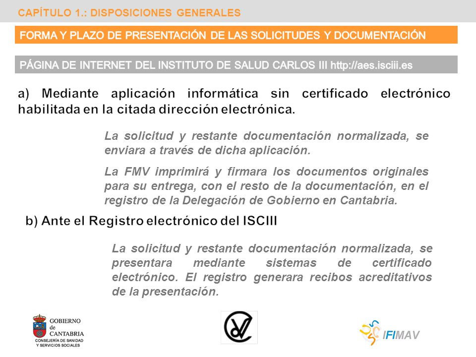 b) Ante el Registro electrónico del ISCIII