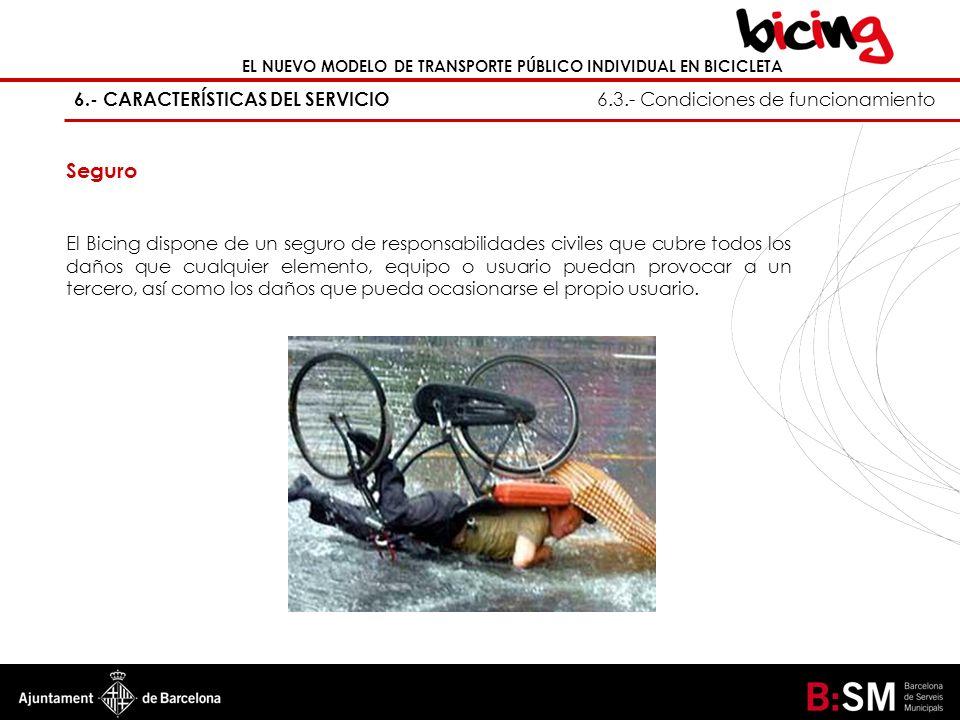 6.- CARACTERÍSTICAS DEL SERVICIO 6.3.- Condiciones de funcionamiento
