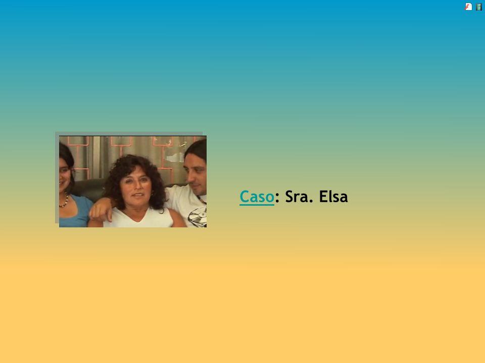 Caso: Sra. Elsa
