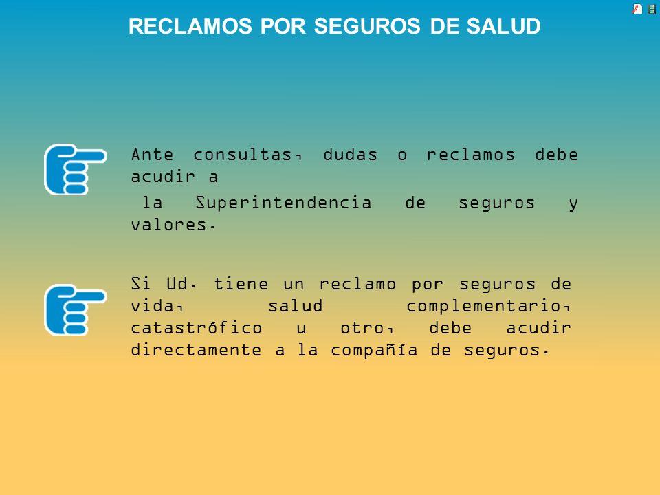RECLAMOS POR SEGUROS DE SALUD