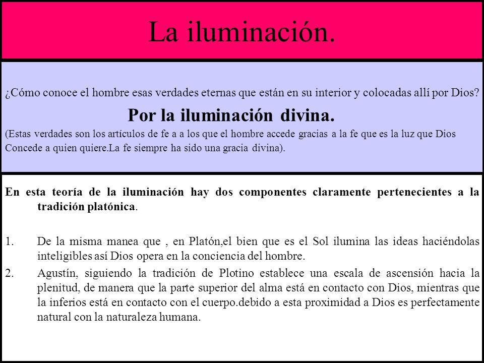 La iluminación. Por la iluminación divina.