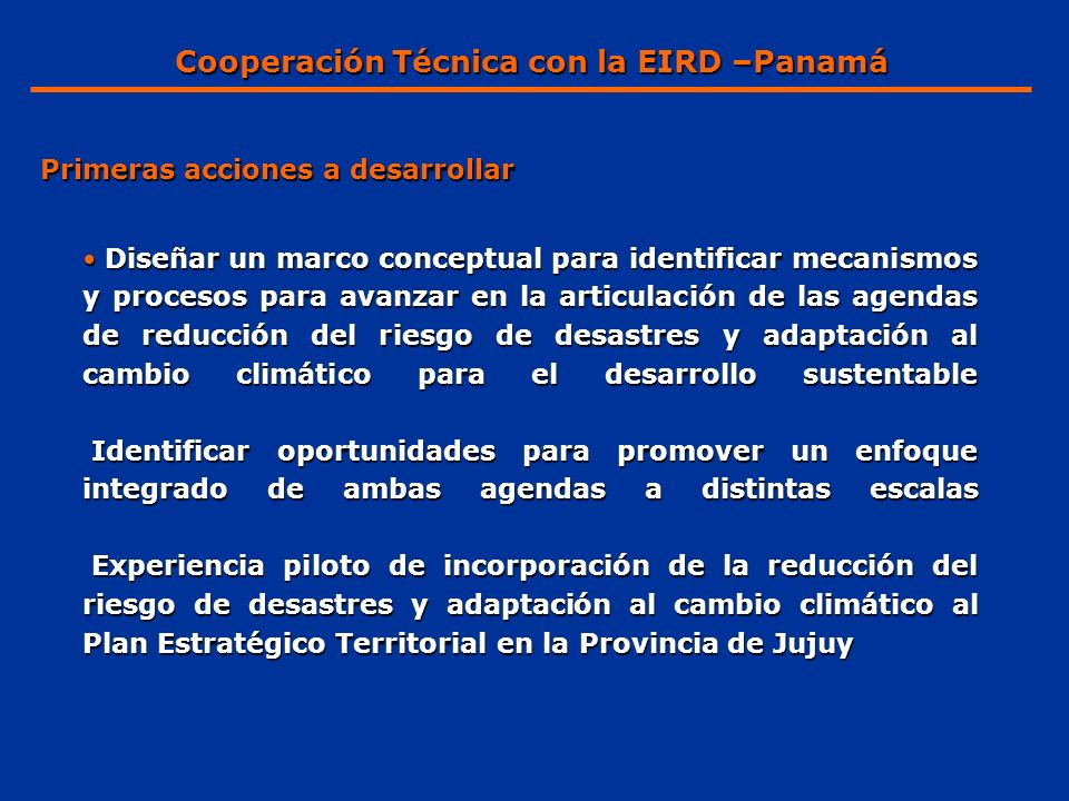 Cooperación Técnica con la EIRD –Panamá