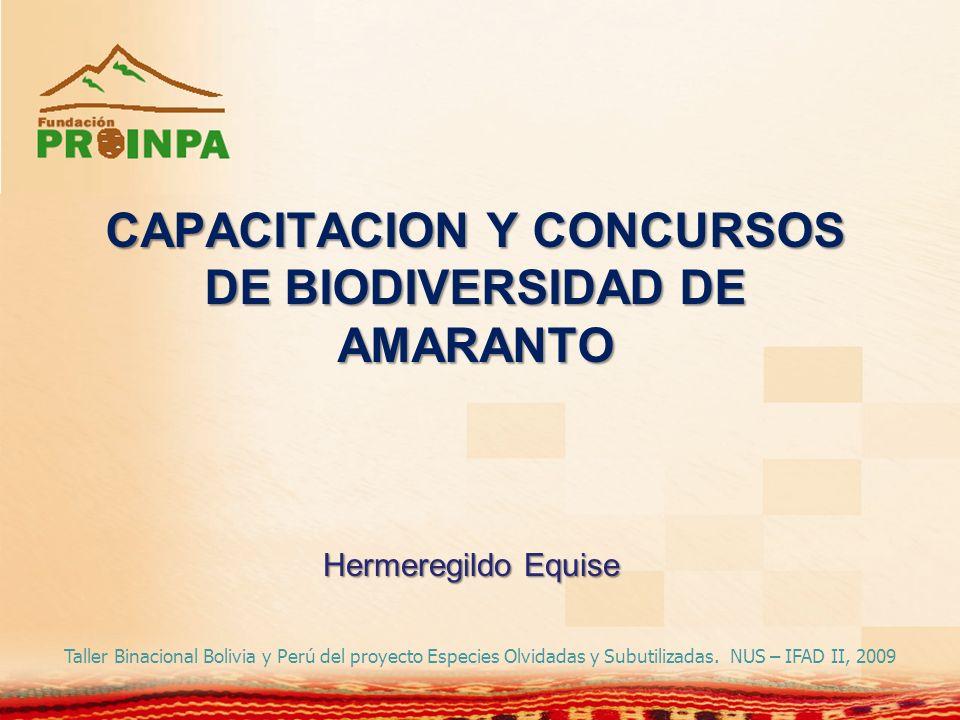 CAPACITACION Y CONCURSOS DE BIODIVERSIDAD DE AMARANTO