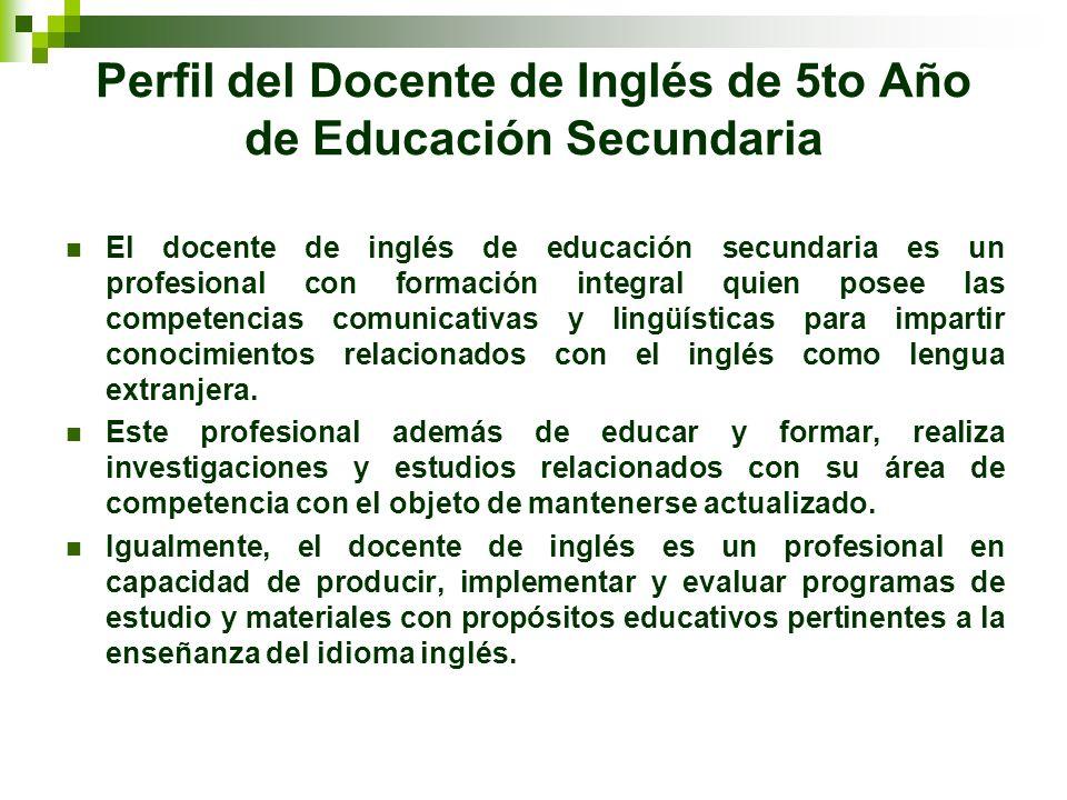 Perfil del Docente de Inglés de 5to Año de Educación Secundaria