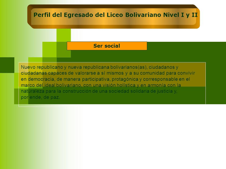 Perfil del Egresado del Liceo Bolivariano Nivel I y II