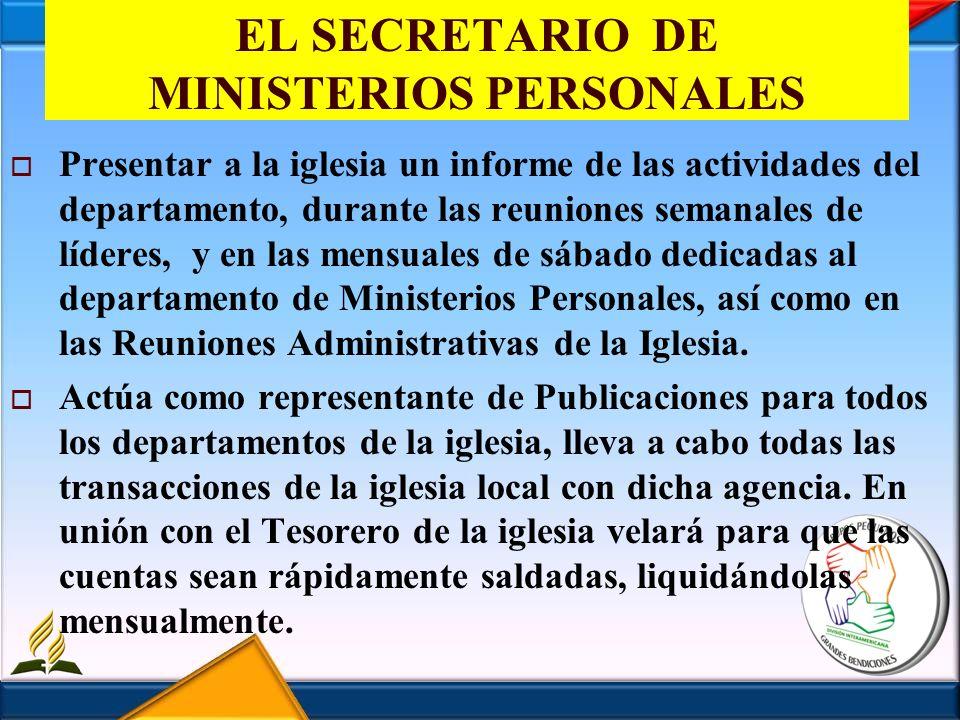 EL SECRETARIO DE MINISTERIOS PERSONALES
