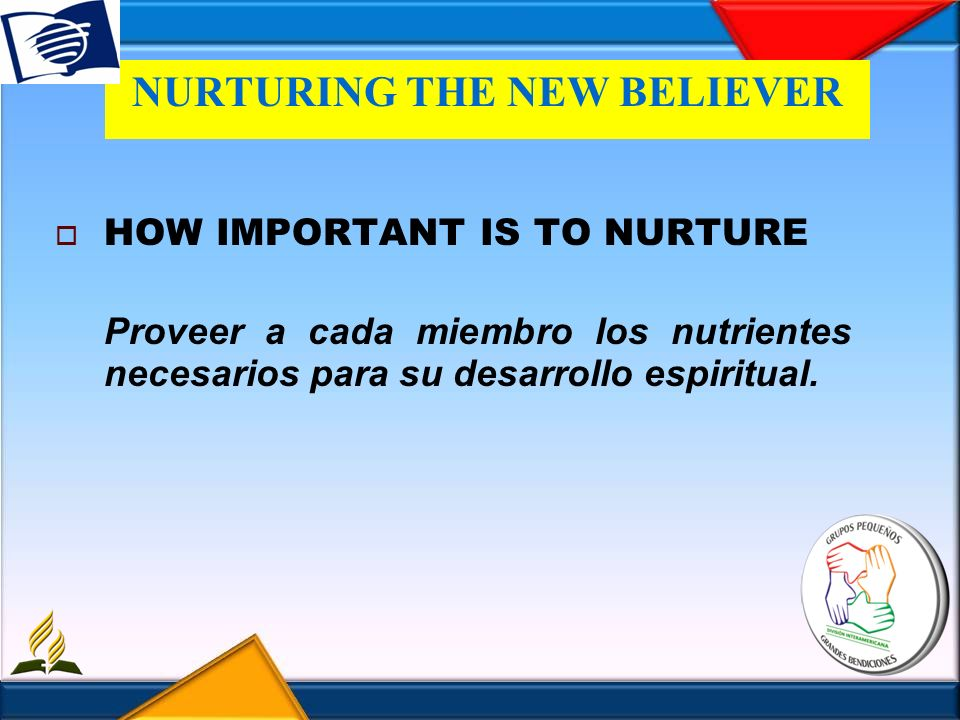 NURTURING THE NEW BELIEVER