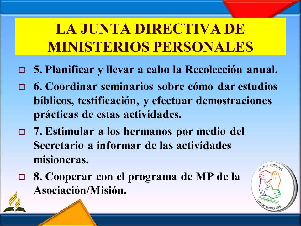 LA JUNTA DIRECTIVA DE MINISTERIOS PERSONALES