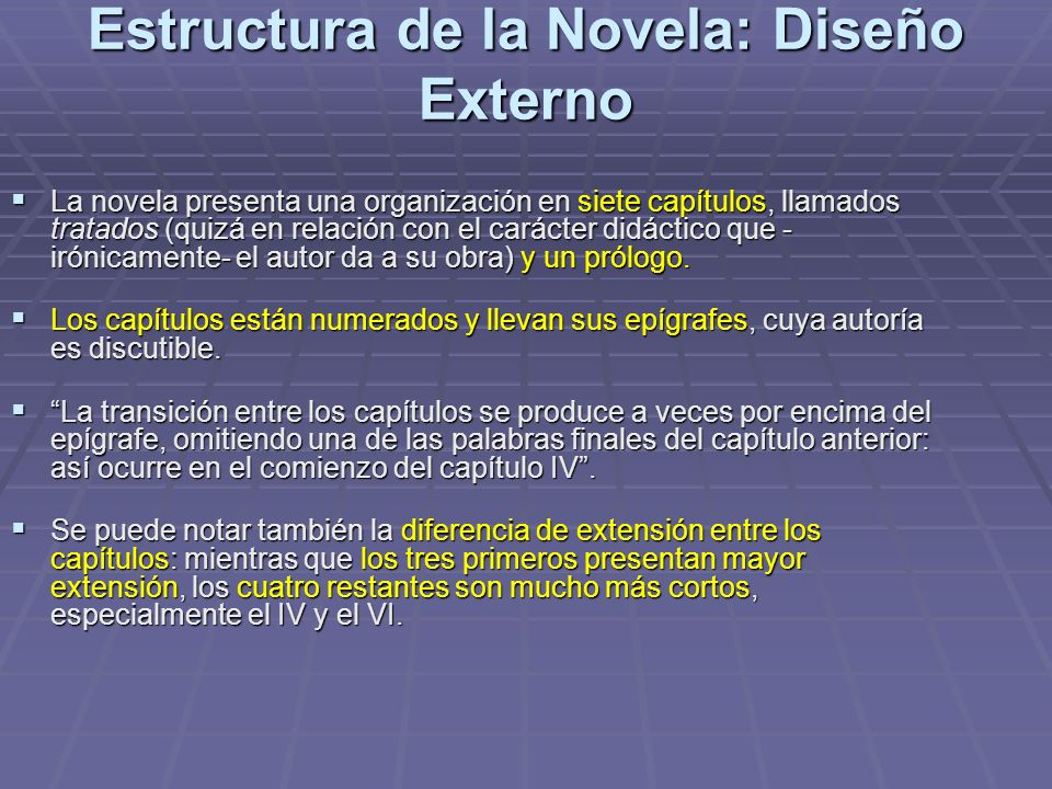 Estructura de la Novela: Diseño Externo