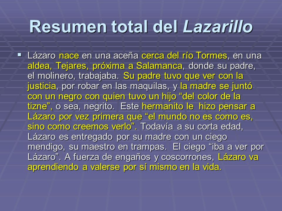 Resumen total del Lazarillo