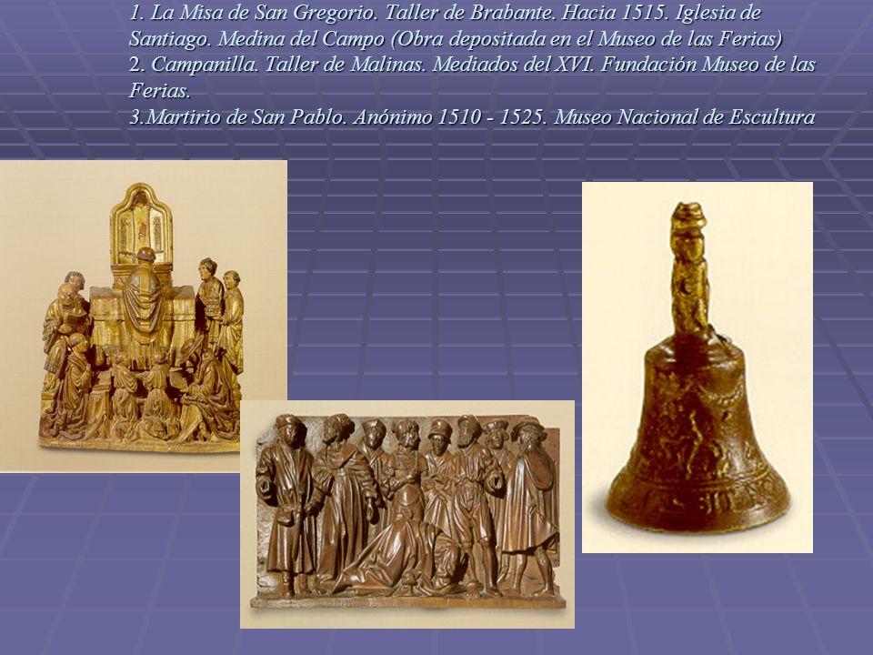 1. La Misa de San Gregorio. Taller de Brabante. Hacia 1515