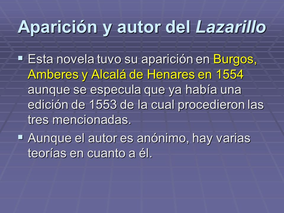 Aparición y autor del Lazarillo