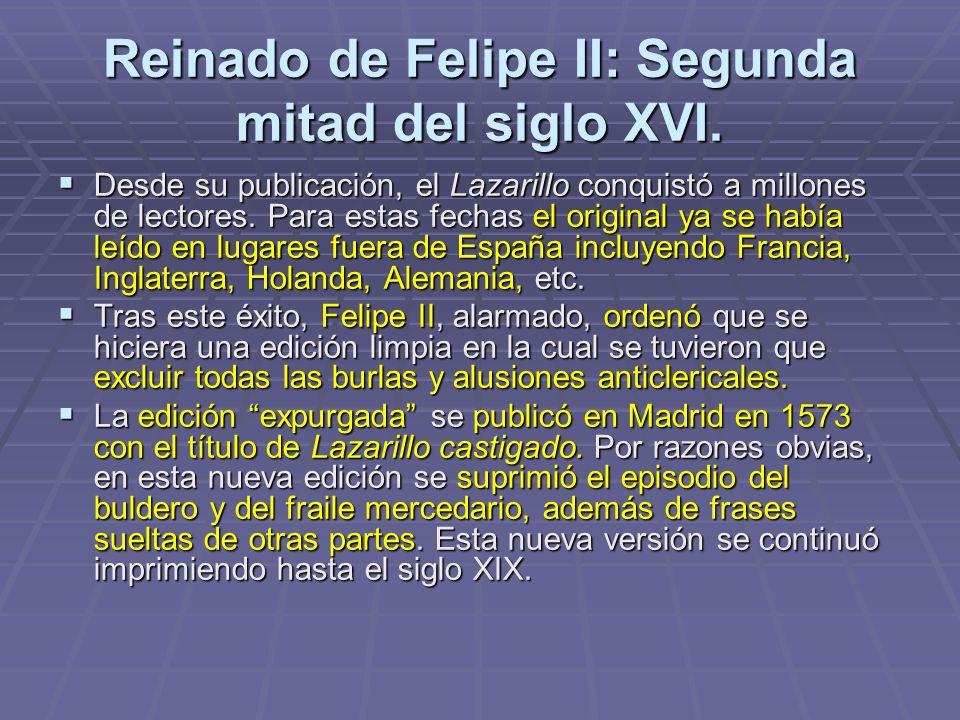 Reinado de Felipe II: Segunda mitad del siglo XVI.