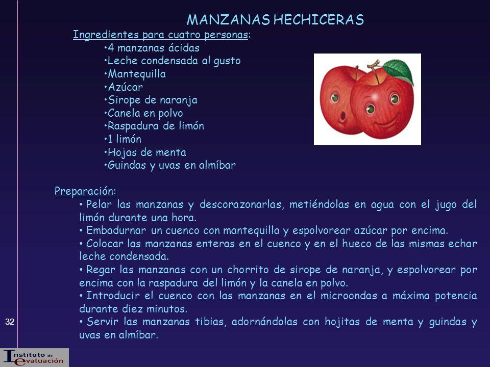 MANZANAS HECHICERAS Ingredientes para cuatro personas: