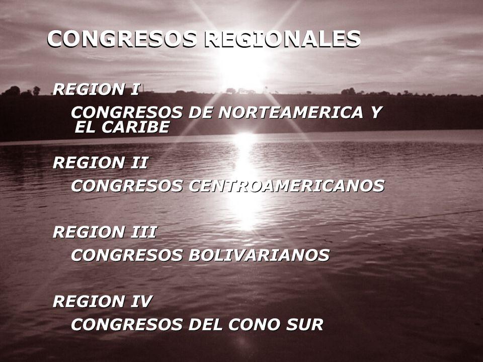 CONGRESOS REGIONALES REGION I CONGRESOS DE NORTEAMERICA Y EL CARIBE