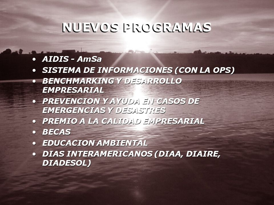 NUEVOS PROGRAMAS AIDIS - AmSa SISTEMA DE INFORMACIONES (CON LA OPS)