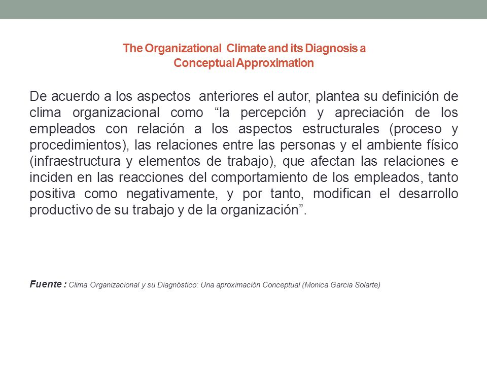 The Organizational Climate and its Diagnosis a Conceptual Approximation