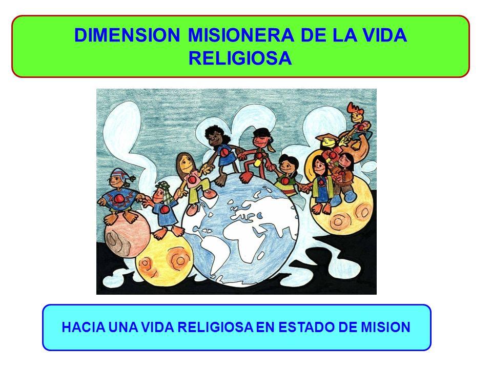 DIMENSION MISIONERA DE LA VIDA RELIGIOSA