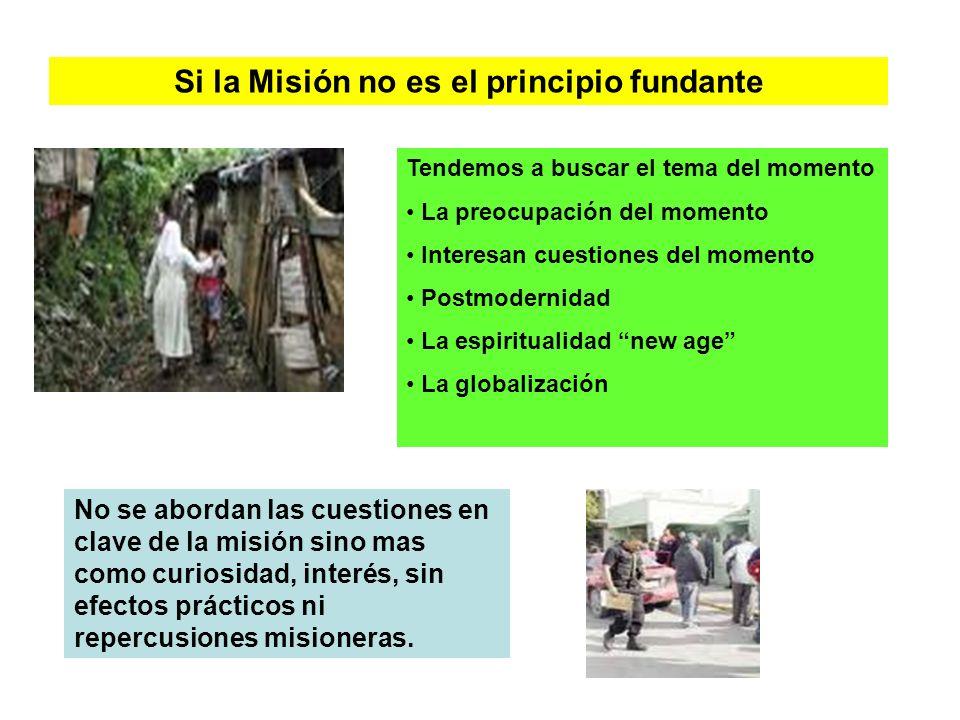 Si la Misión no es el principio fundante