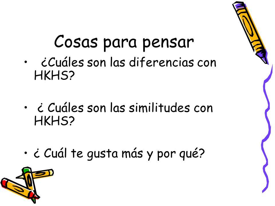 Cosas para pensar ¿Cuáles son las diferencias con HKHS