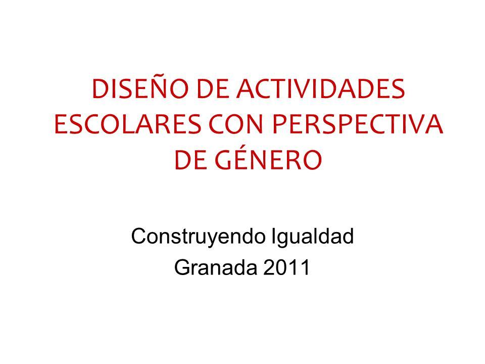 DISEÑO DE ACTIVIDADES ESCOLARES CON PERSPECTIVA DE GÉNERO