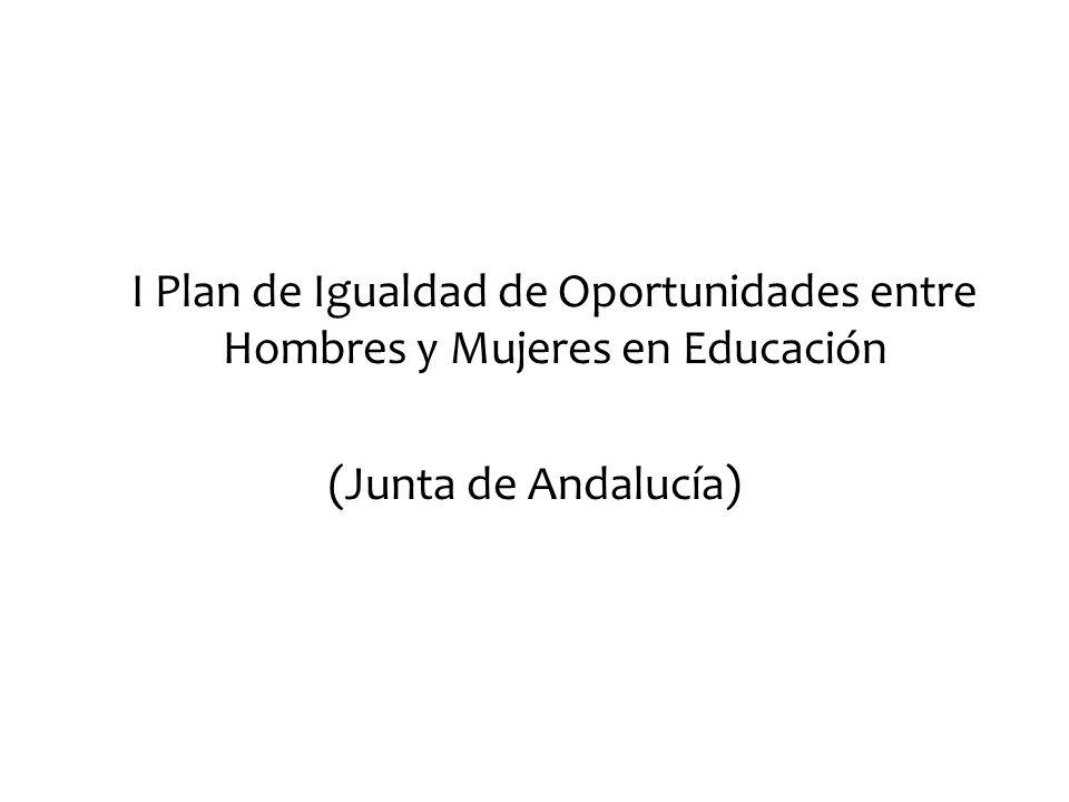 I Plan de Igualdad de Oportunidades entre Hombres y Mujeres en Educación