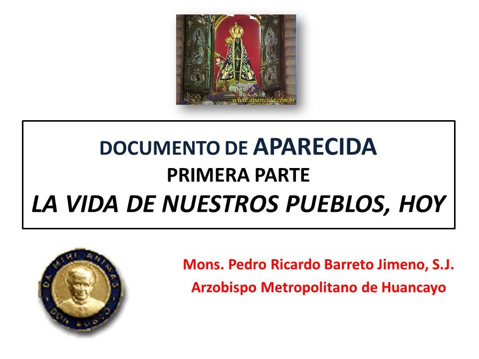 DOCUMENTO DE APARECIDA PRIMERA PARTE LA VIDA DE NUESTROS PUEBLOS, HOY
