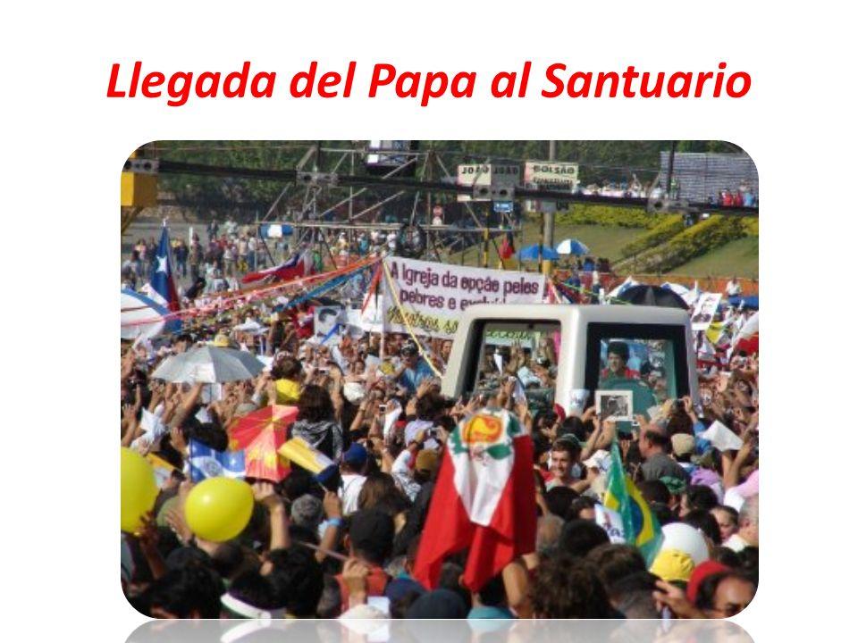 Llegada del Papa al Santuario