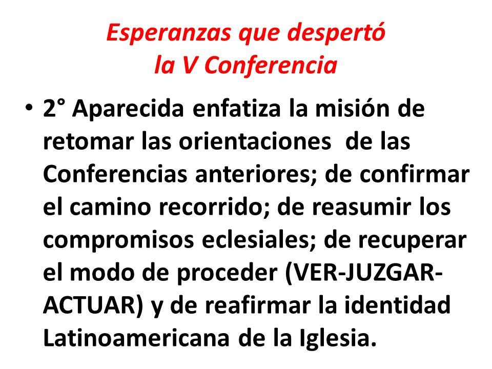 Esperanzas que despertó la V Conferencia