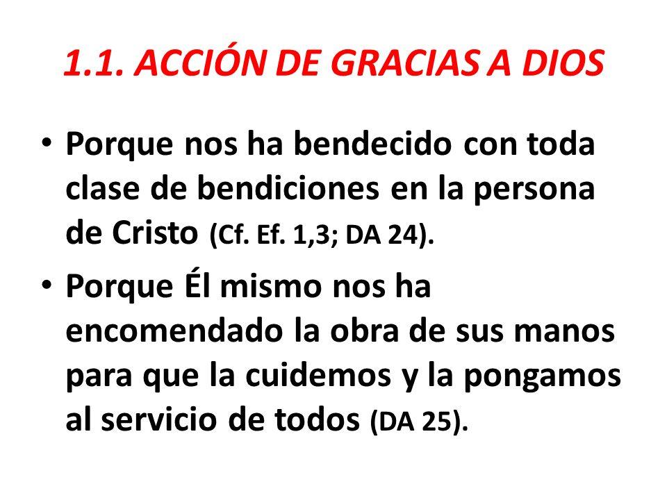 1.1. ACCIÓN DE GRACIAS A DIOS