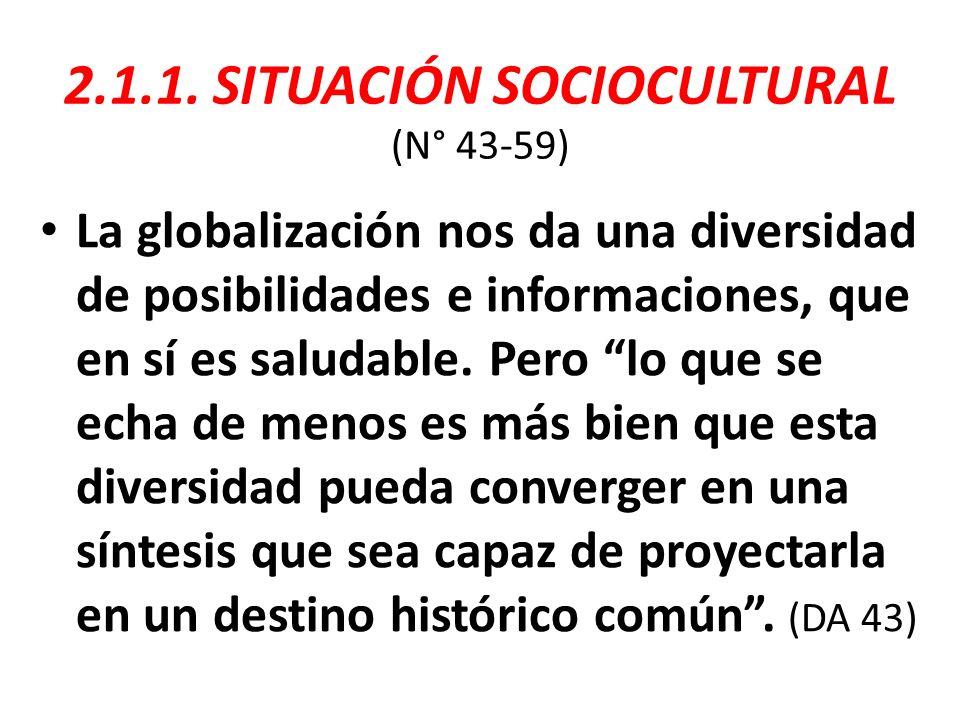 2.1.1. SITUACIÓN SOCIOCULTURAL (N° 43-59)