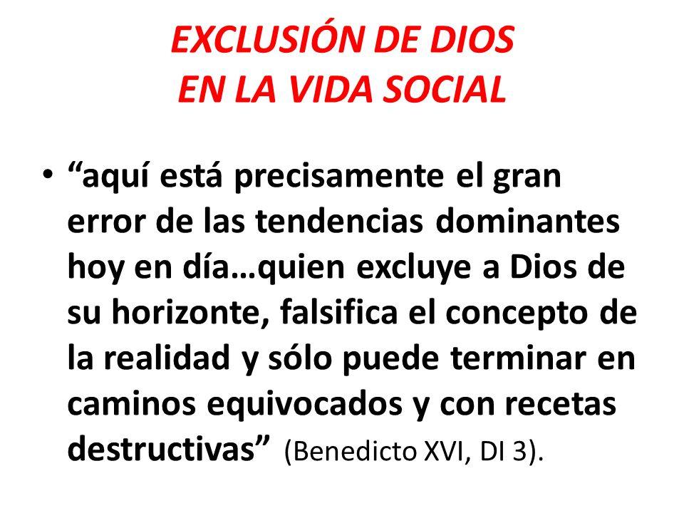 EXCLUSIÓN DE DIOS EN LA VIDA SOCIAL