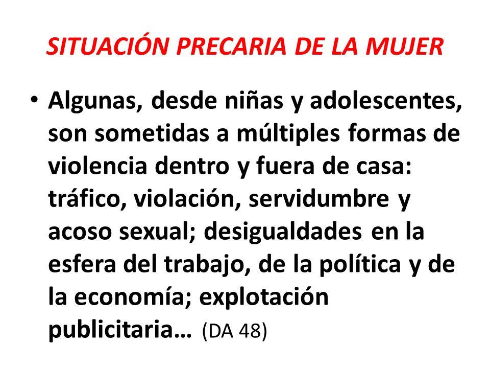 SITUACIÓN PRECARIA DE LA MUJER