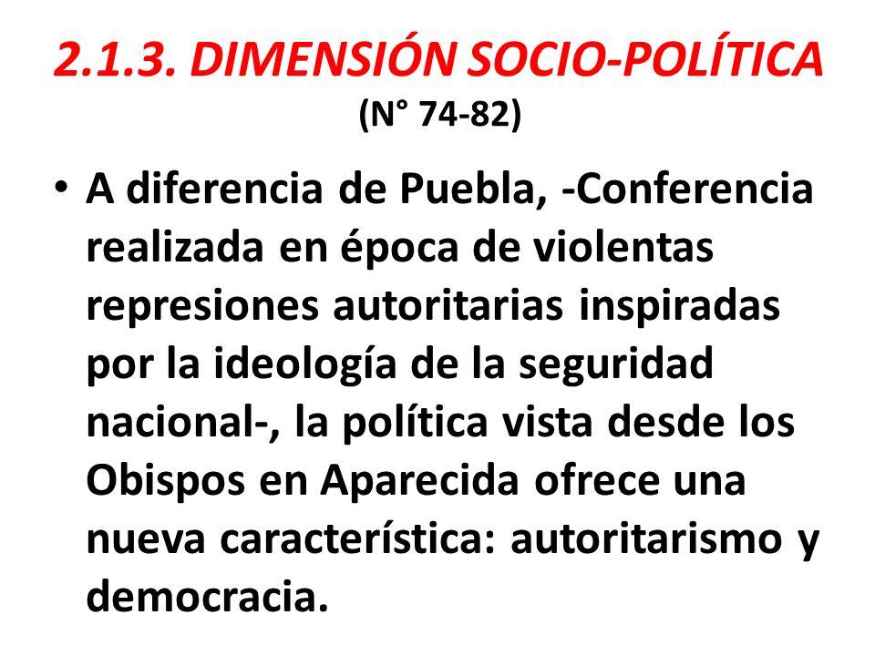 2.1.3. DIMENSIÓN SOCIO-POLÍTICA (N° 74-82)