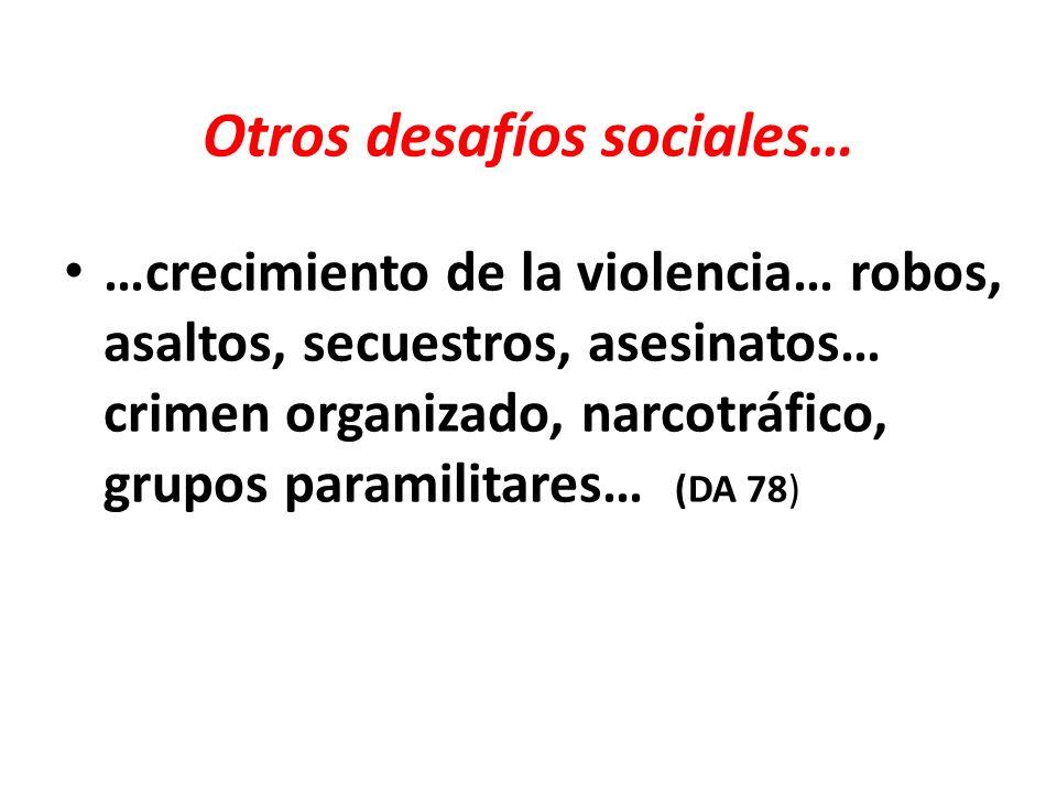 Otros desafíos sociales…