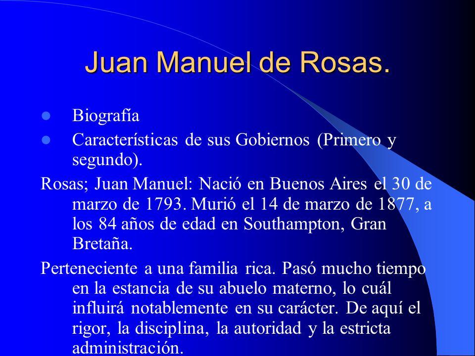 Juan Manuel de Rosas. Biografía