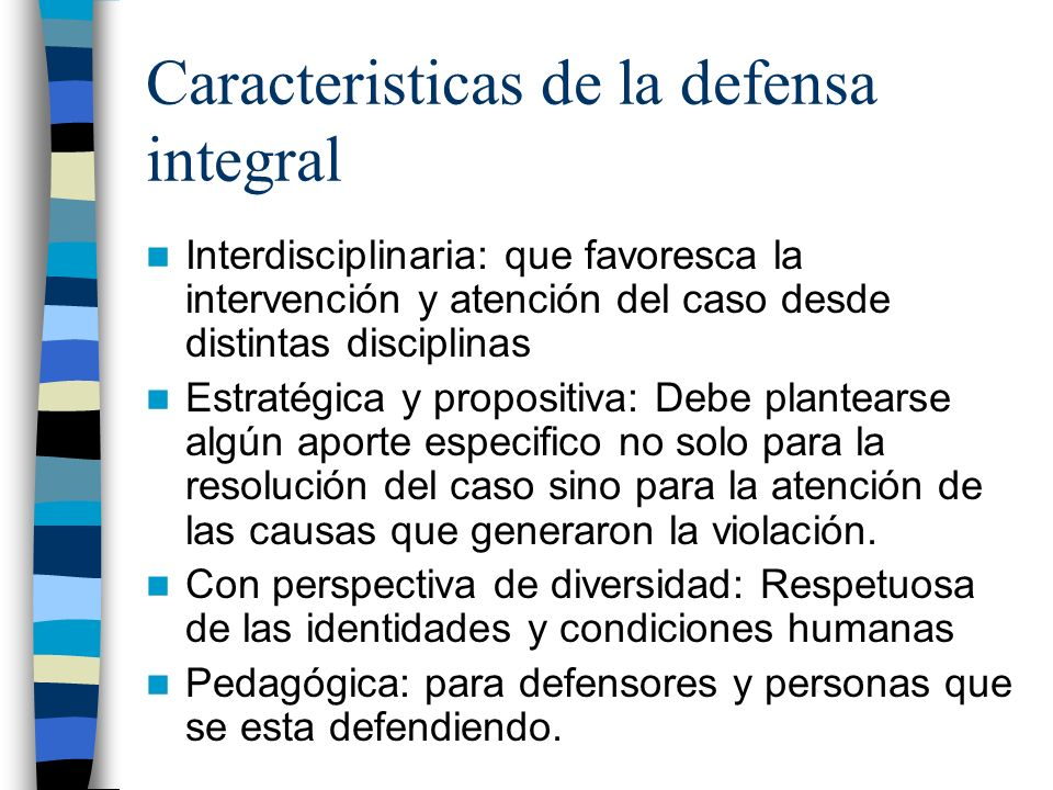 Caracteristicas de la defensa integral