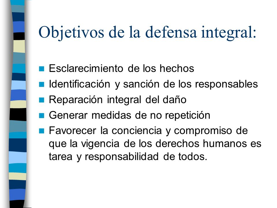 Objetivos de la defensa integral: