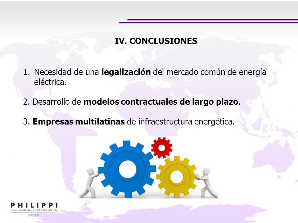 IV. CONCLUSIONESNecesidad de una legalización del mercado común de energía eléctrica. 2. Desarrollo de modelos contractuales de largo plazo.