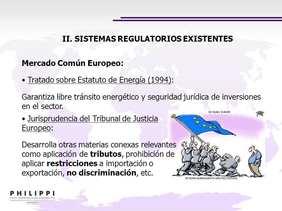 II. SISTEMAS REGULATORIOS EXISTENTES